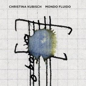 Christina Kubisch - Mondo Fluido