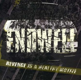 Endwell - Revenge is a Healthy Motive