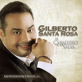 Gilberto Santa Rosa - El Caballero de la Salsa: La Historia