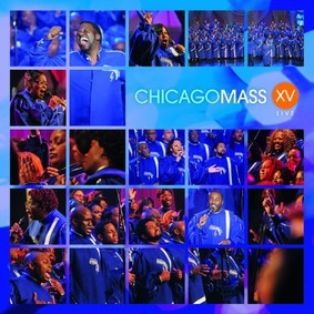 Chicago Mass Choir - XV