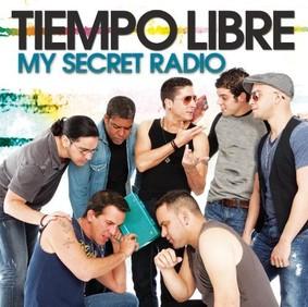 Tiempo Libre - My Secret Radio