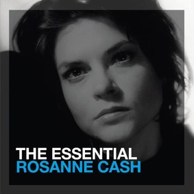 Rosanne Cash - The Essential