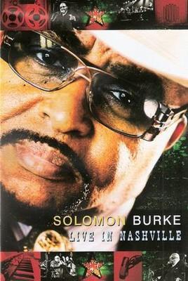 Solomon Burke - Live In Nashville [DVD]