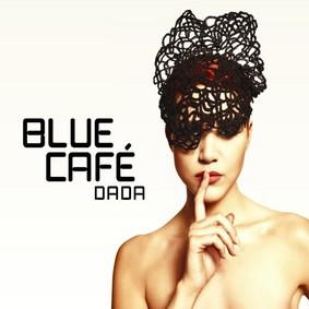 Blue Café - Dada