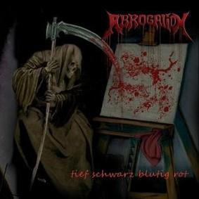 Abrogation - Tief Schwarz Blutig Rot