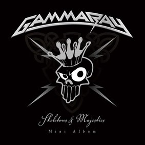 Gamma Ray - Skeletons & Majesties [EP]