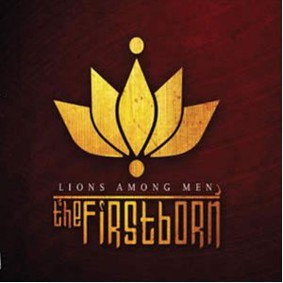 The Firstborn - Lions Among Men