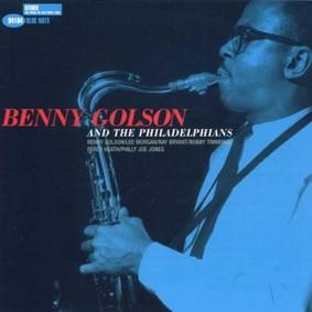 Benny Golson - Philadelphians
