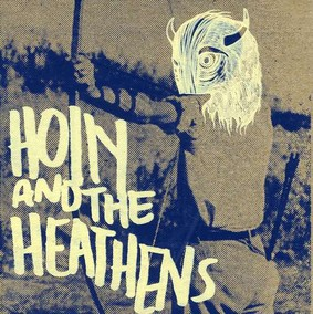 Holly and the Heathens - Holly and the Heathens