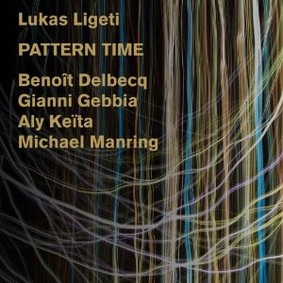 Lukas Ligeti - Pattern Time
