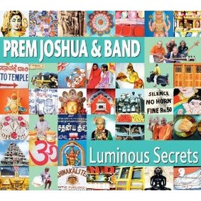Prem Joshua - Luminous Secrets