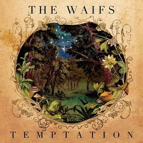 The Waifs - Temptation