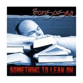 Borgogna - Something to Lean On