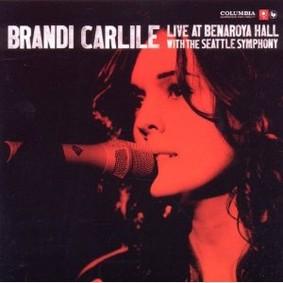 Brandi Carlile - Live At Benaroya Hall With the Seattle Symphony