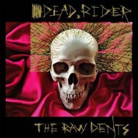 Dead Rider - The Raw Dents