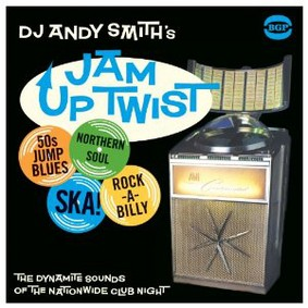 DJ Andy Smith - Jam Up Twist