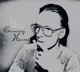 DJ Hell - Coming Home