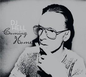 DJ Hell - Coming Home