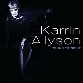 Karrin Allyson - 'Round Midnight