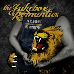 The Jukebox Romantics - A Lion and a Guy