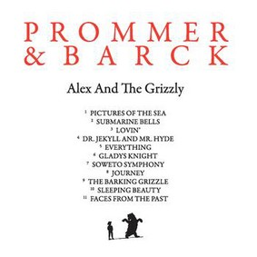 Christian Prommer - Alex & The Grizzly