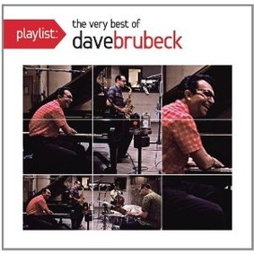Dave Brubeck - Playlist: The Very Best of Dave Brubeck