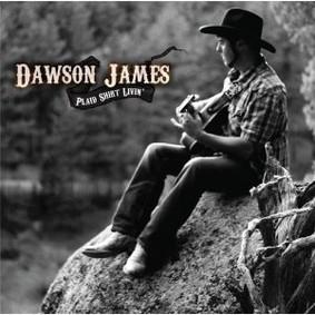 Dawson James - Plaid Shirt Livin'