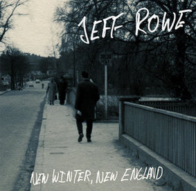 Jeff Rowe - New Winter, New England