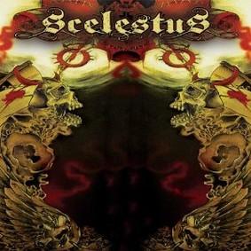 Scelestus - Scelestus