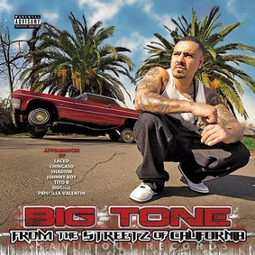 Big Tone - From the Streetz of California