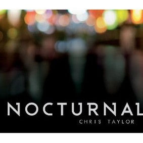 Chris Taylor - Nocturnal