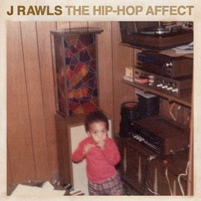 J. Rawls - The Hip-Hop Affect