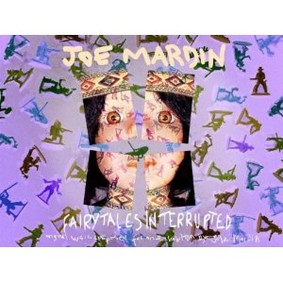 Joe Mardin - Fairytales Interrupted