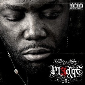 Killer Mike - PL3DGE