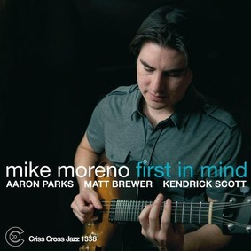 Mike Moreno - First In Mind