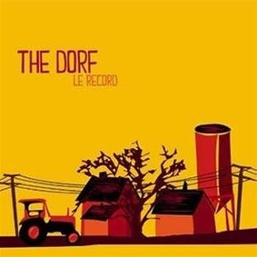 The Dorf - Le Record