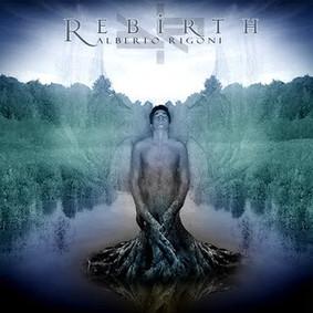 Alberto Rigoni - Rebirth