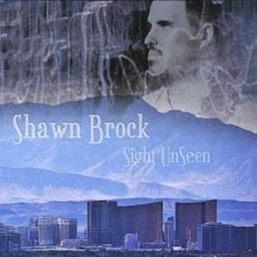 Shawn Brock - Sight Unseen