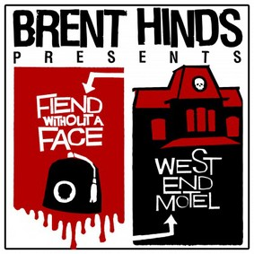Brent Hinds - Fiend Without a Face/West End Motel