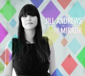 Jill Andrews - Mirror