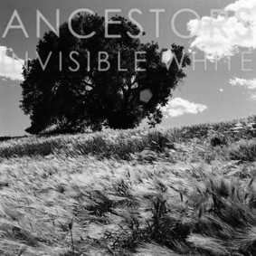 Ancestors - Invisible White