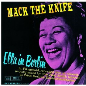 Ella Fitzgerald - Mack the Knife: Ella in Berlin
