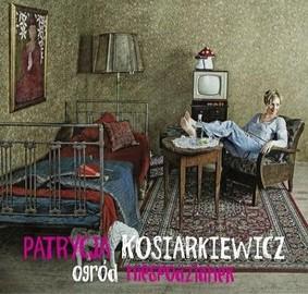 Patrycja Kosiarkiewicz - Ogród niespodzianek