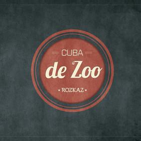 Cuba de Zoo - Rozkaz