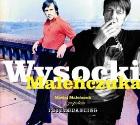Maciej Maleńczuk - Wysocki Maleńczuka