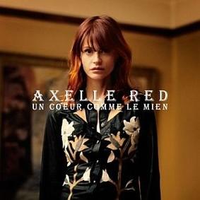 Axelle Red - Un Coeur Comme le Mien