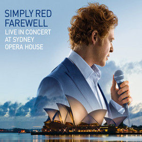 Simply Red - Farewell Live at Sydney Opera