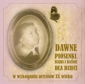 Various Artists - Dawne Piosenki, Baśnie i Bajki dla Dzieci