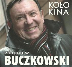 Zbigniew Buczkowski - Koło Kina