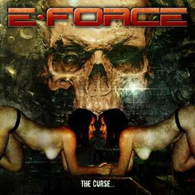 E-Force - The Curse...